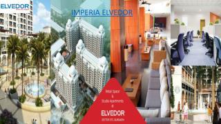 Imperia Elvedor - Sector 37C Gurgaon - Elvedor Gurgaon