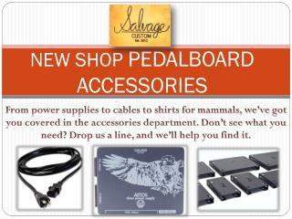 New shop pedalboard accessories