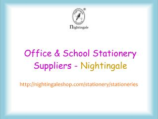 Office & School Stationery Suppliers - Nightingale