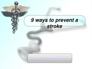 9 Ways to Prevent a Stroke