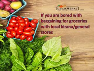 Hassle Free Online Grocery Shopping   Lalaji24x7