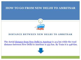 How to go From New Delhi to Amritsar on your Budget ?