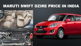 Gleaming Maruti Swift Dzire price in India 2016
