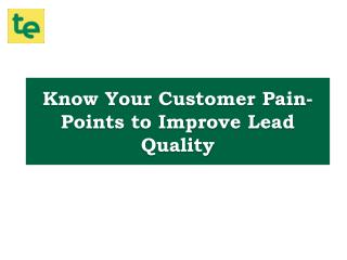 Customer Pain Points: Find, Define and Improve