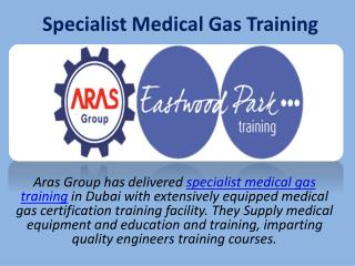 Specialist Medical Gas Training