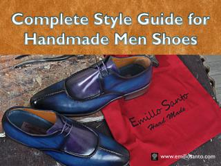 Complete Style Guide for Handmade Men Shoes