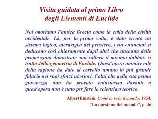 Visita guidata al primo Libro  degli Elementi di Euclide