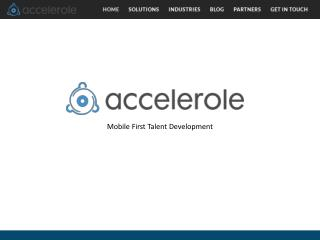 Join Accelerole - Mobile First Talent Development