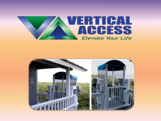 Get Best Quality Residential Lifts from Vertical Access in North Myrtle Beach Area