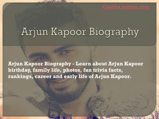 Arjun Kapoor Biography | Biography of Arjun Kapoor
