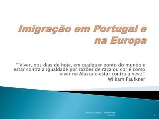 Imigra  o em Portugal e na Europa