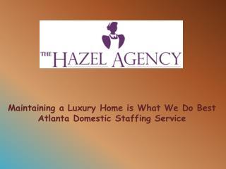Housekeeper and Estate Staffing Agency in Atlanta