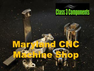 Information About Maryland CNC Machine Shop