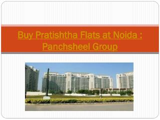 Buy Pratishtha Flats at Noida : Panchsheel Group