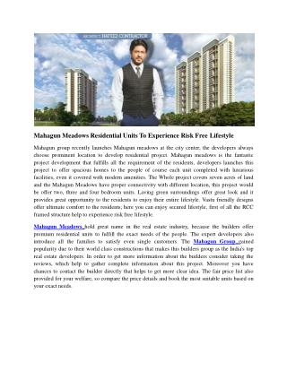 Mahagun Meadows Residential Units to Experience Risk Free Lifestyle