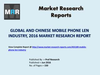 Mobile Phone Len Market Development Trends Estimated from 2016 to 2021 Research Report