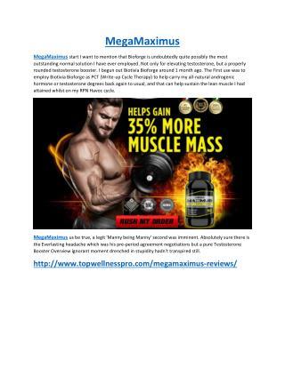 http://www.topwellnesspro.com/megamaximus-reviews/