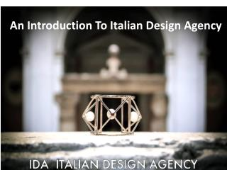 An Introduction To Italian Design Agency