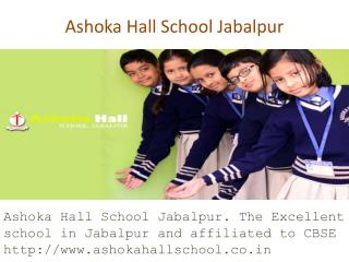 Ashoka Hall School Jabalpur
