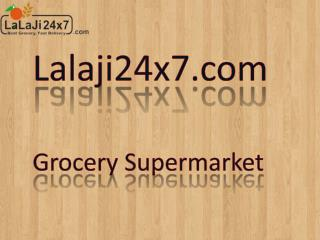 Why Shop At Lalaji24x7.Com