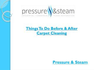 : Things To Do Before & After Carpet Cleaning