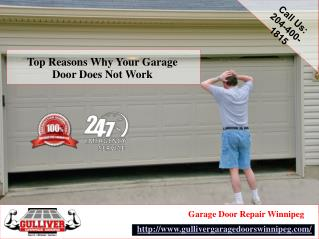 Top Reasons Why Your Garage Door Does Not Work