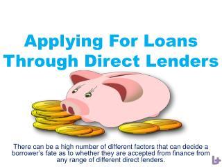 Applying For Loans Through Direct Lenders