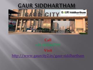 Gaur Siddhartham Wonderful Home
