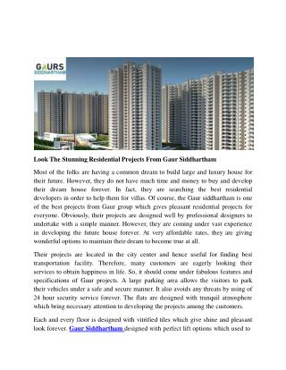 Look The Stunning Residential Projects From Gaur Siddhartham
