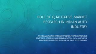 Role of Qualitative Market Research in Indian Auto Industry