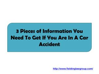 3 Pieces of Information You Need To Get If You Are In A Car Accident