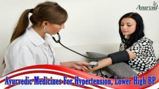 Ayurvedic Medicines For Hypertension, Lower High BP