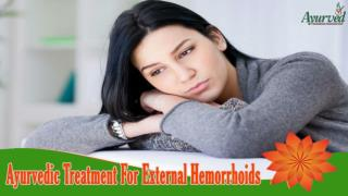 Ayurvedic Treatment For External Hemorrhoids