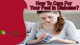 How To Care For Your Feet In Diabetes?