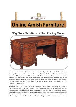 Why Wood Furniture is Ideal For Any Home