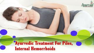 Ayurvedic Treatment For Piles, Internal Hemorrhoids