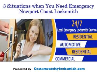 3 Situations when you need Newport Coast Locksmith