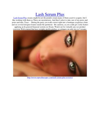 http://www.topwellnesspro.com/lash-serum-plus-reviews/
