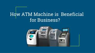ATM Machine for Business