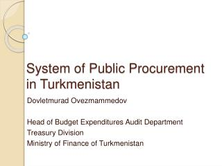 System of Public Procurement  in Turkmenistan