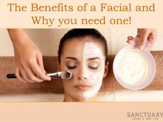 The Benefits of a Facial and Why you need one!