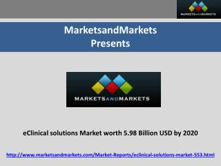eClinical solutions Market Poised to be 5.98 Billion USD by 2020