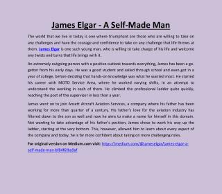 James Elgar - A Self-Made Man