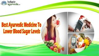 Best Ayurvedic Medicine To Lower Blood Sugar Levels