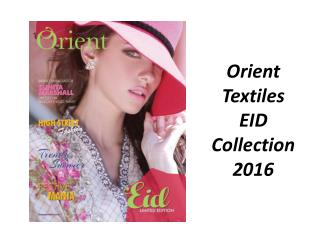 Orient Textiles Luxurious Eid Collection 2016