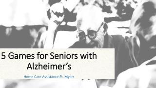 5 Games for Seniors with Alzheimer�s