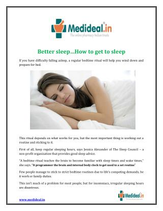 Better sleep…How to get to sleep - Health Article by Medideal.in