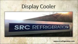 Display Cooler