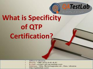 What is Specificity of QTP Certification?