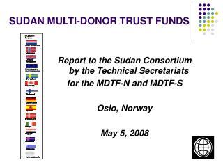 SUDAN MULTI-DONOR TRUST FUNDS
